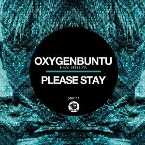 Oxygenbuntu feat. B'utiza - Please Stay