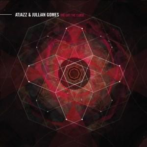Atjazz & Jullian Gomes - The Gift the Curse (Album 2013)