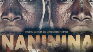 Buguy, Dj Dorivaldo Mix, Afro Warriors, Mpumi - Naninina