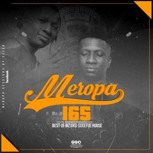 Ceega - Meropa 165 (Best Of Mzansi Soulful House)