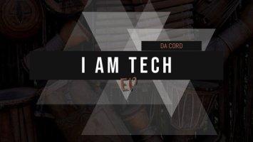 Da Cord - I Am Tech EP