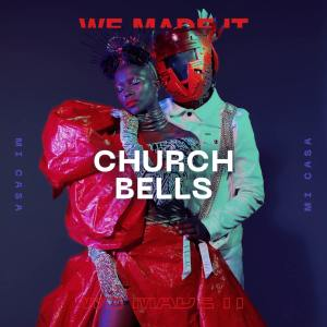 Mi Casa - Church Bells