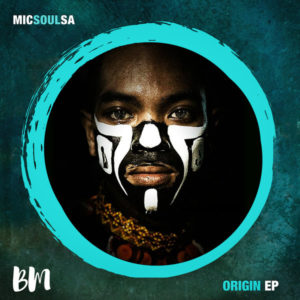 MicSoulSA - Origin EP
