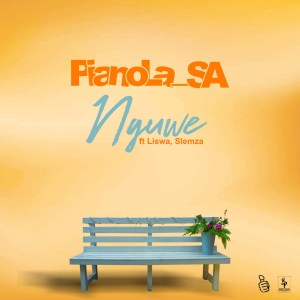 Pianola - Nguwe (feat. Slemza & Liswa)