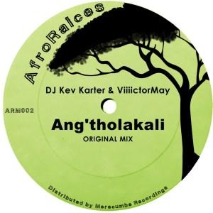 DJ Kev Karter & Viiiictormay - Ang'tholakali