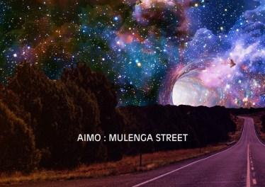 Aimo - Mulenga Street