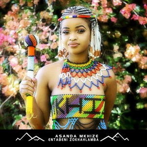 Asanda Mkhize - Entabeni ZoKhahlamba