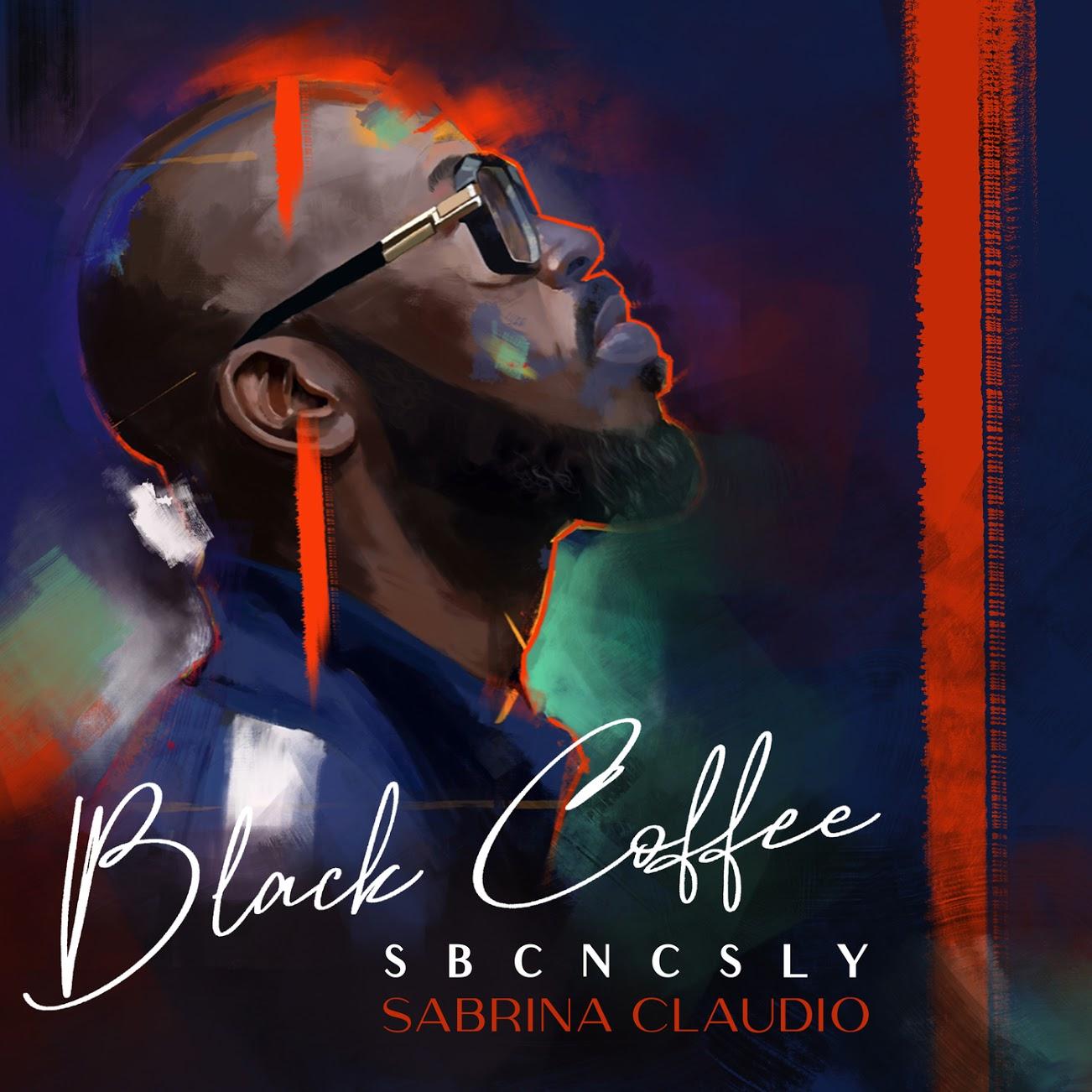 Black Coffee Feat. Sabrina Claudio - SBCNCSLY