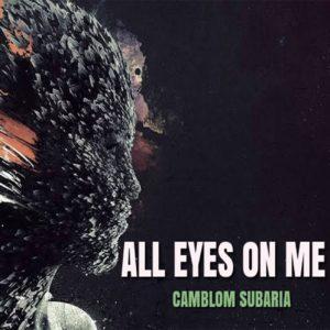 Camblom Subaria - All Eyes on Me EP
