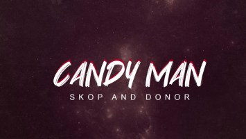 Candy Man - Skop And Donor