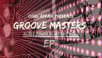 Cool Affair & Zephan - Groove Masters Black Power Blue Print EP