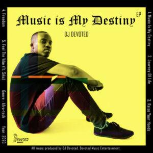 DJ Devoted - Music Is My Destiny EP