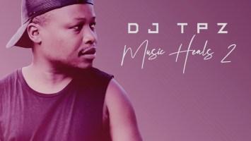 DJ TPZ - Music Heals 2
