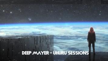 Deep Mayer - Uhuru Sessions EP