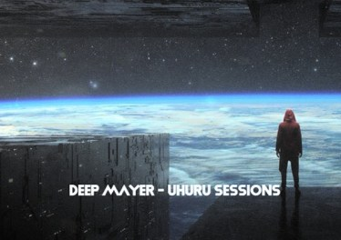 Deep Mayer - Uhuru Sessions EP