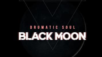 Drumatic Soul - Black Moon