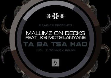 Malumz on Deckz, KB Motsilanyane - Taba Tsa Hao (Eltonnick Remix)