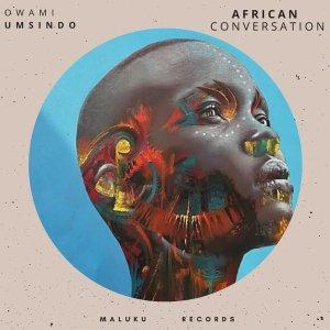 Owami Umsindo - African Conversation