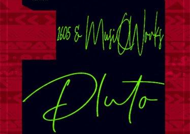 1605 & MusiQWorks - Pluto