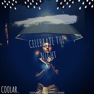 Coolar - Celebrate The Night (Album)