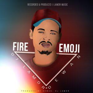 DJ Lamor & Dewan - Fire Emoji EP