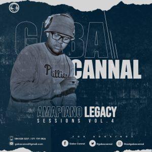 Gaba Cannal - AmaPiano Legacy Sessions Vol. 04