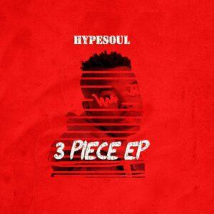 HypeSoul - 3 Piece EP