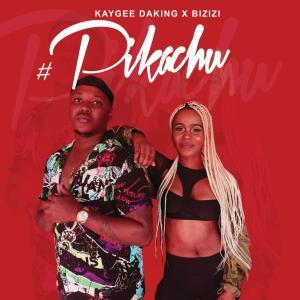 Kaygee Daking & Bizizi - Pikachu