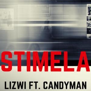Lizwi - Stimela (feat. Candy Man)
