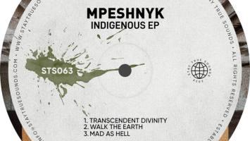 Mpeshnyk - Indigenous EP