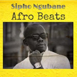 Sipho Ngubane - Afro Beats EP