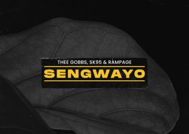 Thee Gobbs, SK95 & Rampage - Sengwayo