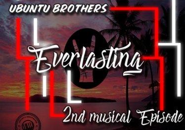 Ubuntu Brothers - Everlasting - 2nd Musical EPisode
