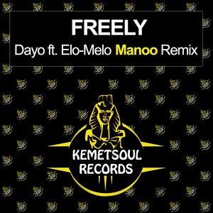Dayo, Elo-Melo - Freely (Manoo Club Vocal Remix)