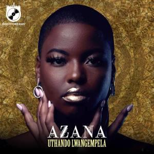 Azana - Uthando Lwangempela