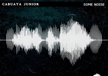 Cabuata Júnior - Some Noise (Original Mix)