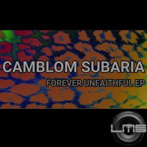 Camblom Subaria - Forever Unfaithful EP