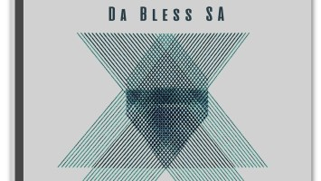 Da Bless SA - Ki'mah EP
