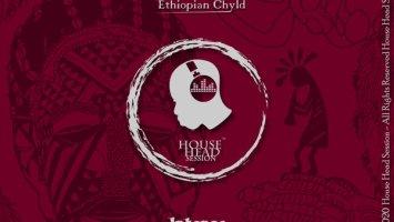 Ethiopian Chyld - Intense (Original Mix)