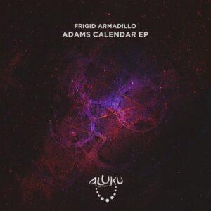 Frigid Armadillo - Adam's Calendar EP