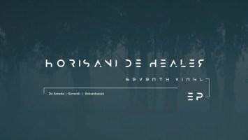Horisani De Healer - Seventh Vynal EP