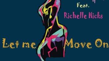 IQ Musique, Richelle Hicks - Let Me Move On (Incl. Remixes)
