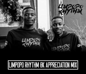 Limpopo Rhythm - 8K Appreciation Mix