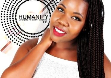 MusiQ Mo feat. Sarah Mmekoe - Humanity EP