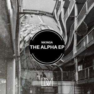 Nkinga - The Alpha EP