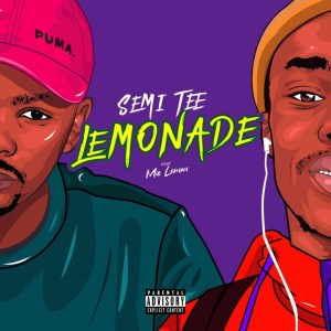 Semi Tee - Lemonade (feat. Ma Lemon)
