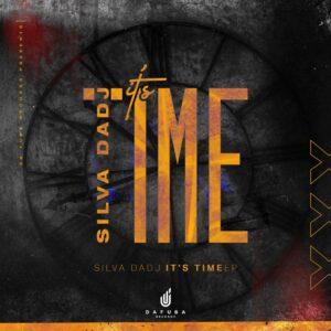 Silva DaDj - It's Time EP