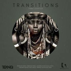 TekniQ - Transitions 3rd Chapter