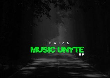 Baiza - Music Unyte EP