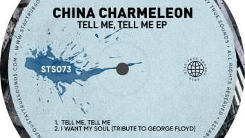 China Charmeleon - Tell Me, Tell Me EP